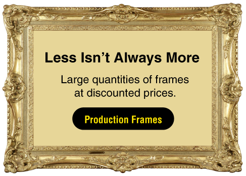 Large quantities of frames at discounted prices.